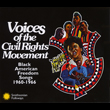 Voices of the Civil Rights Movement: Black American Freedom Songs 1960–1966