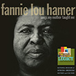 Songs My Mother Taught Me by Fannie Lou Hamer