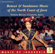 Music of Indonesia, Vol. 5: Betawi and Sundanese Music of Java