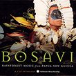 Bosavi: Rainforest Music from Papua New Guinea