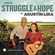 Songs of Struggle and Hope by Agustín Lira