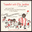 Travellin' with Ella Jenkins: A Bilingual Journey
