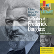 A Voice Ringing O'er the Gale! The Oratory of Frederick Douglass Read by Ossie Davis