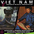 Viet Nam: Tradition of the South