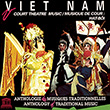 Viet Nam: Court Theatre Music: Hat-Bôi