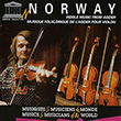 Norway: Fiddle and Hardanger Fiddle