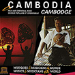 Cambodia: Folk and Ceremonial Music