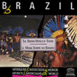 Brazil: Bororo World of Sound
