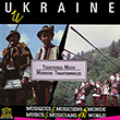 Ukraine: Traditional Music