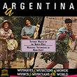 Argentina: Tritonic Music of The Northwest