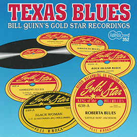 Texas Blues: Bill Quinn's Gold Star Recordings