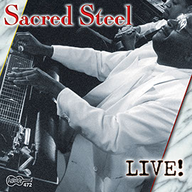 Sacred Steel - Live!