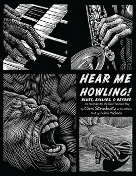 Hear Me Howling: Blues, Ballads, & Beyond