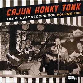 Cajun Honky Tonk: The Khoury Recordings, Volume 2