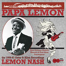 Papa Lemon - The 1959-1961 Oster & Allen Recordings