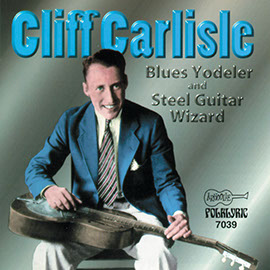 Blue Yodeler and Steel Guitar Wizard