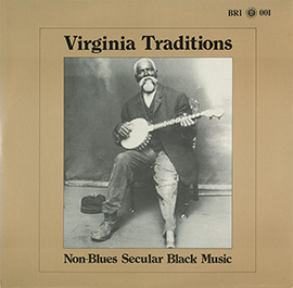 Virginia Traditions: Non-Blues Secular Black Music