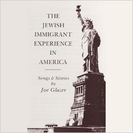 The Jewish Immigrant Experience in America