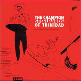 The Champion Steel Bands of Trinidad