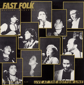 Fast Folk Musical Magazine (Vol. 3, No. 7) Live at the Bottom Line