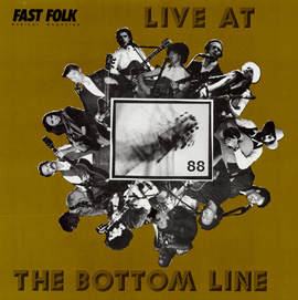 Fast Folk Musical Magazine (Vol. 5, No. 2) Live at the Bottom Line 1988
