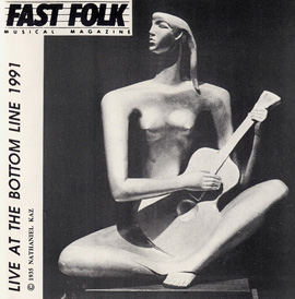 Fast Folk Musical Magazine (Vol. 5, No. 10) Live at the Bottom Line 1991
