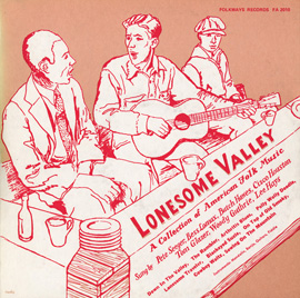 Lonesome Valley - A Collection of American Folk Music