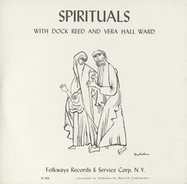Spirituals with Dock Reed and Vera Hall Ward
