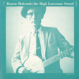 The High Lonesome Sound (LP edition)