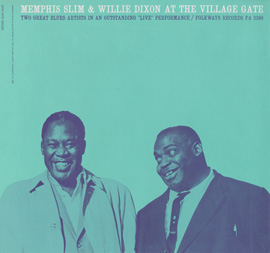 Memphis Slim and Willie Dixon at the Village Gate with Pete Seeger