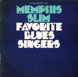 Memphis Slim - Favorite Blues Singers