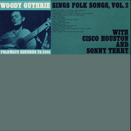Woody Guthrie Sings Folk Songs, Vol. 2