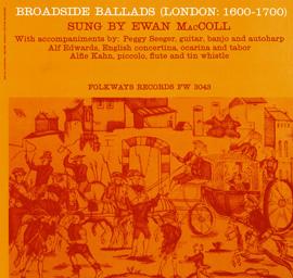 Broadside Ballads, Vol. 1 (London: 1600-1700)