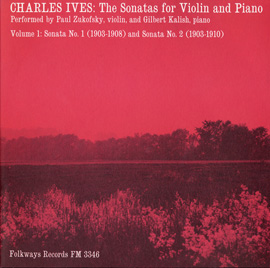 Charles Ives: The Sonatas for Violin and Piano, Vol. 1