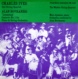 "Charles Ives: Second String Quartet Hovhaness: ""Lousadzak"" Concerto No. 1 for Piano and Strings"