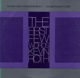 The First Few Words: Mountain Dulcimer Instrumental Album, Vol. 2