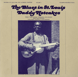 The Blues in St. Louis, Vol. 1: Daddy Hotcakes