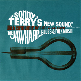 Sonny Terry's New Sound: Jawharp in Blues and Folk Music: With Brownie McGhee and J. C. Burris