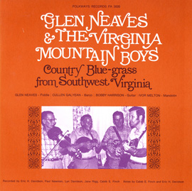 Glen Neaves and the Virginia Mountain Boys: Country Bluegrass from Southwest Virginia