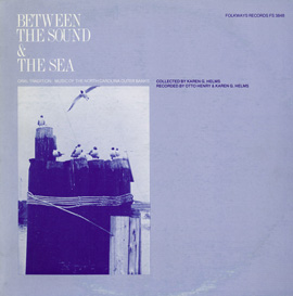 Between the Sound and the Sea: Music of the North Carolina Outer Banks