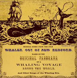 Musical Film Score: Whaler out of New Bedford, and Other Songs of the Whaling Era