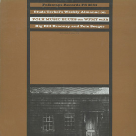 Studs Terkel's Weekly Almanac: Radio Programme, No. 4: Folk Music and Blues