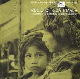 Music of Guatemala, Vol. 1