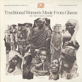 Traditional Women's Music from Ghana: Ewe, Fanti, Ashanti, and Dagomba