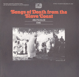 Songs of War and Death from the Slave Coast: Songs of Death