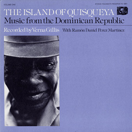 Music from the Dominican Republic: Vol. 1, The Island of Quisqueya