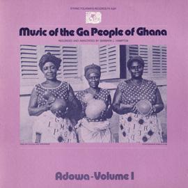 Music of the Ga People of Ghana: Adowa, Vol. 1
