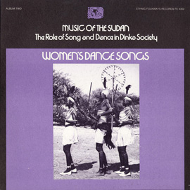 Music of the Sudan: The Role of Song and Dance in Dinka Society, Album Two: Women's Dance Songs
