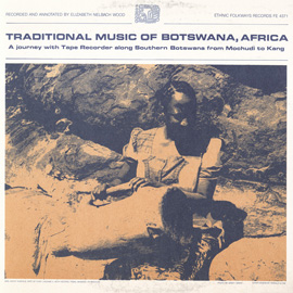 "Tribal Songs of Batswana: ""Speak to Us"""