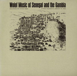 Wolof Music of Senegal and the Gambia